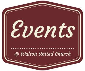 Events @ Walton United Church