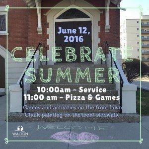Celebrate Summer - Walton United Church