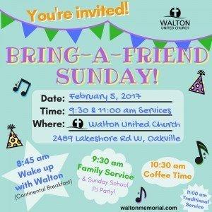 Bring a friend Sunday @ Walton United Church, Oakville, Ontario