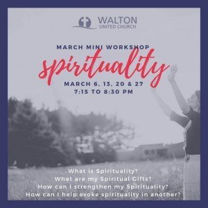 Spirituality Workshop @ Walton United Church, Oakville Ontario