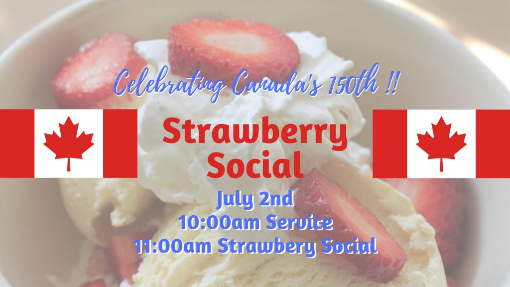 Strawberry Social @ Walton United Church, Oakville, ON
