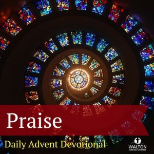 Advent 13 - Praise @ Walton United Church, Oakville, Ontario