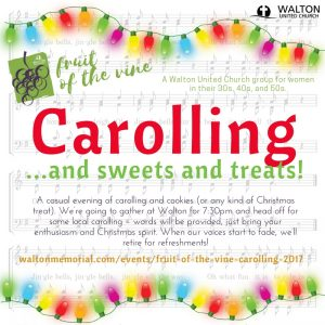 Fruit of the Vine - Carolling @ Walton United Church, Oakville, Ontario