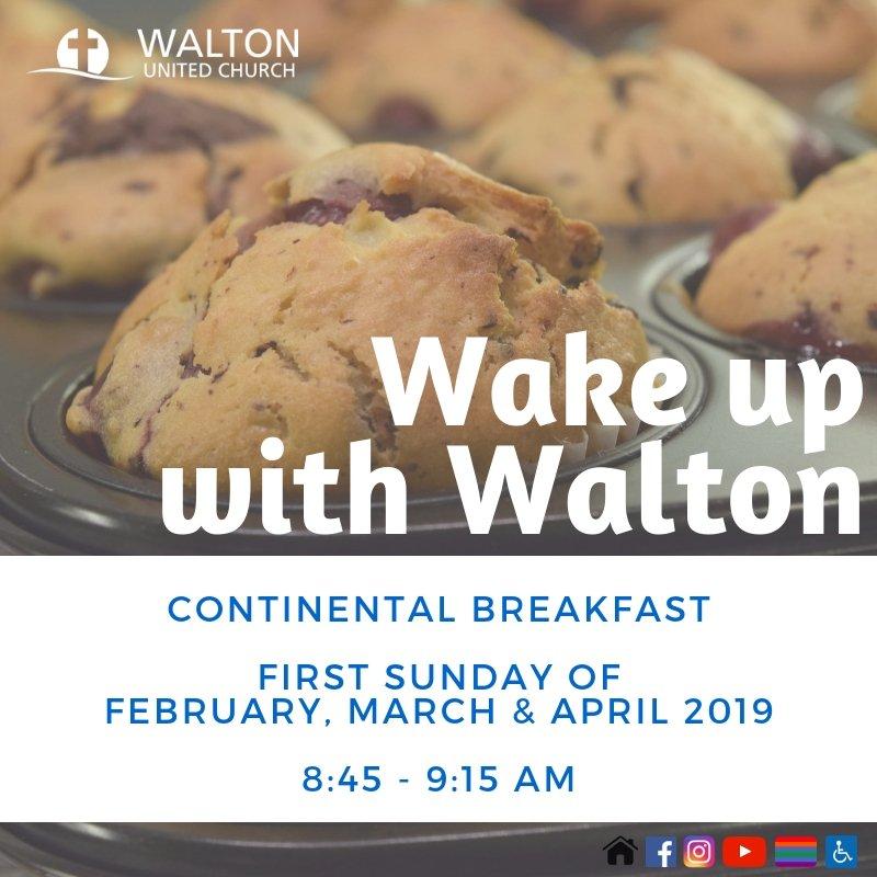 Wake up with Walton - Walton United Church