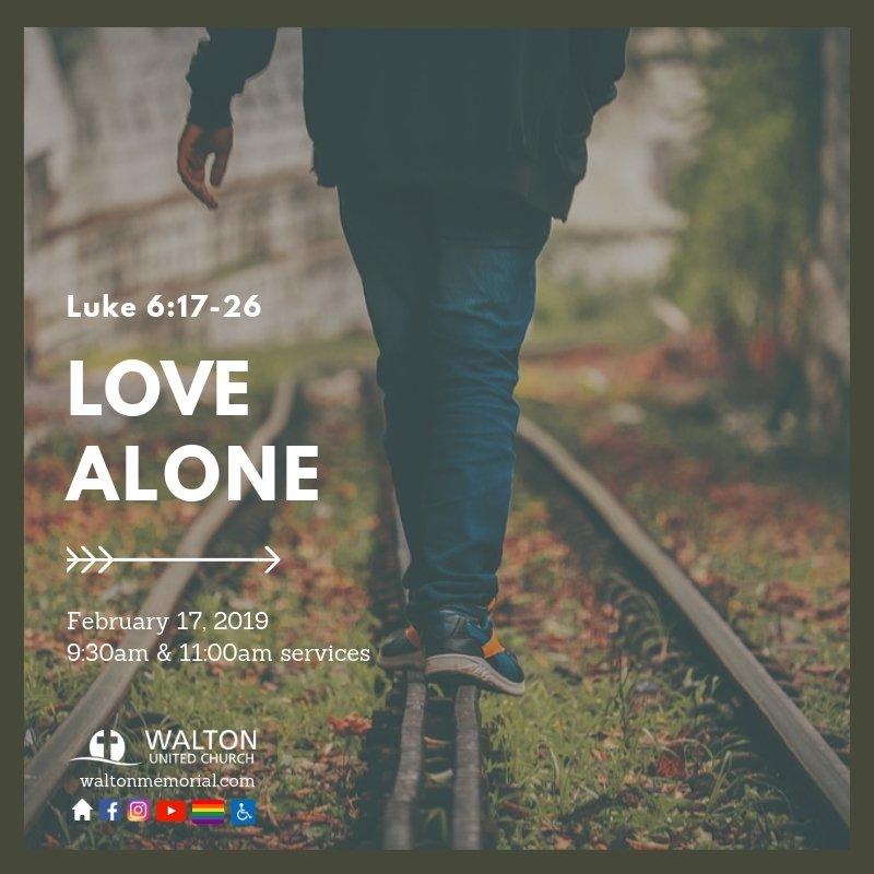 Love Alone @ Walton United Church, Oakville, Ontario