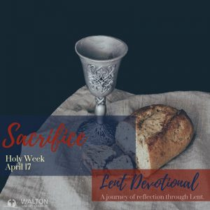 Sacrifice - Lent Devotional