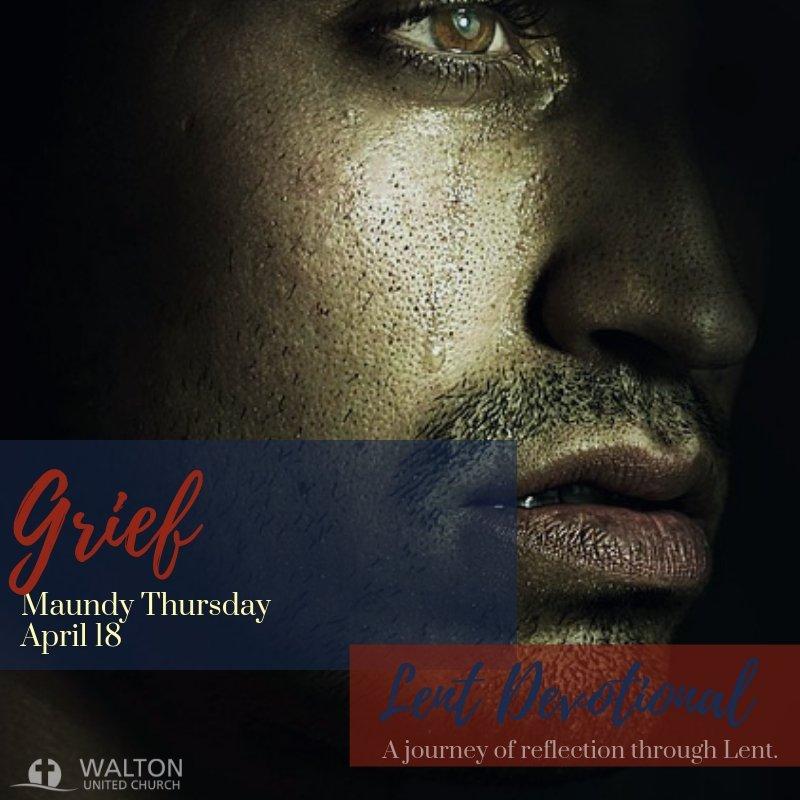Grief - Lent Devotional