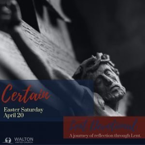Certain - Lent Devotional