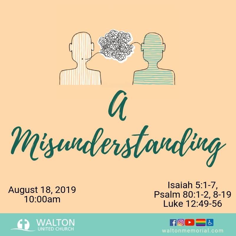 A Misunderstanding - Walton United Church