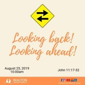 Looking Forward Looking back - Walton United Church